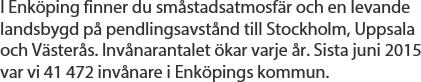 Text om Enköping satt i typsnittet Myriad Pro